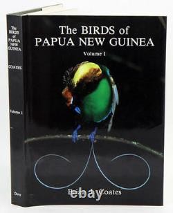 THE BIRDS OF PAPUA NEW GUINEA Brian Coates. Non-Passerines. Volume 1. HC